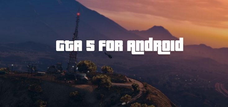 GTA 5 ANDROID - Download Official GTA 5 for Android & iOS