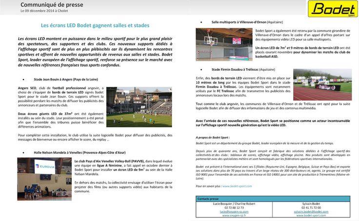 Bodet Sport, leader européen de l'affichage sportif, renforce sa présence sur le marché avec de nouvelles références françaises tous sports confondus :  - Stade Jean Bouin à Angers (Pays de la Loire) Angers SCO - Halle Nelson Mandela à Venelles (Provence-Alpes-Côte d'Azur) - Salle multisports à Villenave-d'Ornon (Aquitaine) - Stade Firmin Daudou à Trélissac (Aquitaine) http://www.anjoueco.fr/document-8651-2027-Les-ecrans-LED-Bodet-gagnent-salles-et-stades.html
