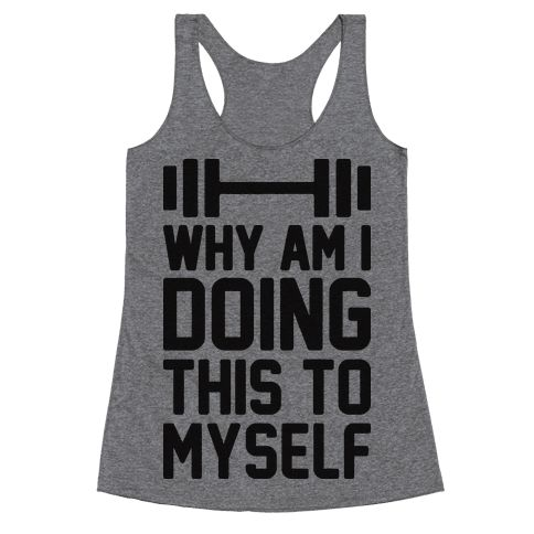 """Why Am I Doing This To Myself - Get in shape slowly but sorely with this, """"Why Am I Doing This To Myself"""" funny workout shirt! Perfect for lazy nerds, lifting weights, lazy jokes, lazy fitness, gym humor, workout humor and fitness humor!"""