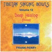 Deep Healing Peace - Frank Perry Deep Healing Peace contains intentionally simple singing bowl music ideal to support meditations centred upon the deep inner stillness of the spirit.