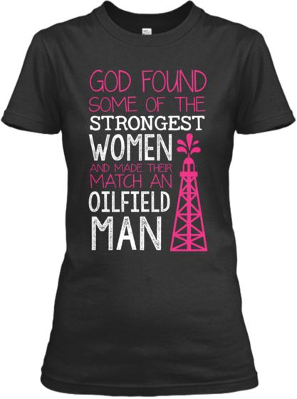 Limited Edition - Oilfield Wife!