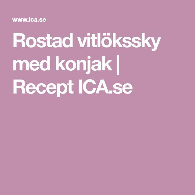 Rostad vitlökssky med konjak   Recept ICA.se