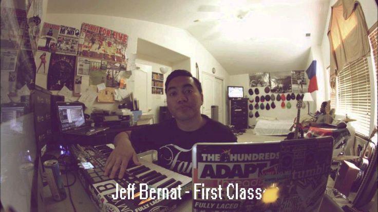 Jeff Bernat - First Class #Music