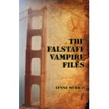 The Falstaff Vampire Files (Kindle Edition)By Lynne Murray
