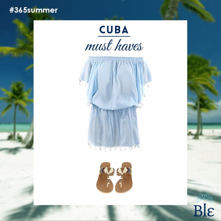It is the perfect time of the year to visit Cuba –hello warm, summery temperatures! Enjoy your journey with your favourite Ble summer clothes' combo –dress, scarf and sandals. Find them here ble-shop.com