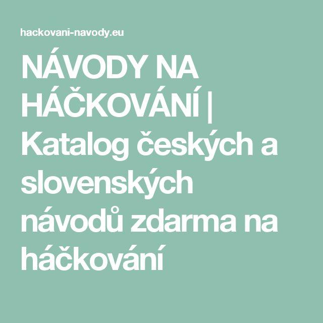 NÁVODY NA HÁČKOVÁNÍ | Katalog českých a slovenských návodů zdarma na háčkování
