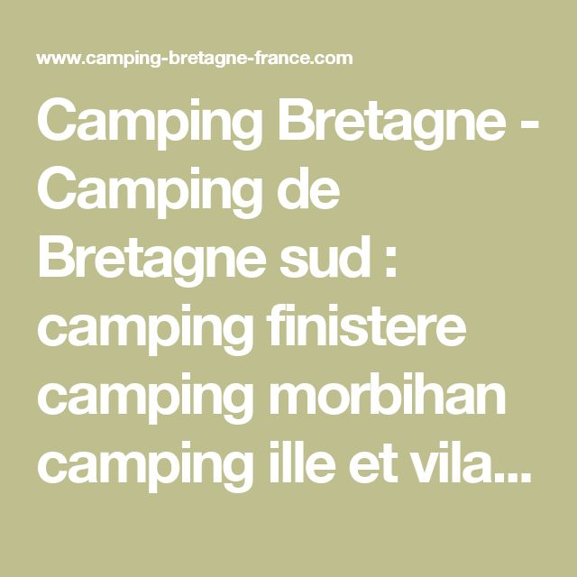 Camping Bretagne - Camping de Bretagne sud : camping finistere camping morbihan camping ille et vilaine camping cotes d'armor