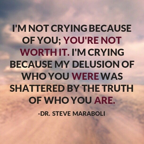 To realize the extent of your lies. The ways you cried telling stories about your past... when it wasn't even real!