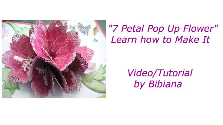 7 petal pop up flower card templates and tutorials