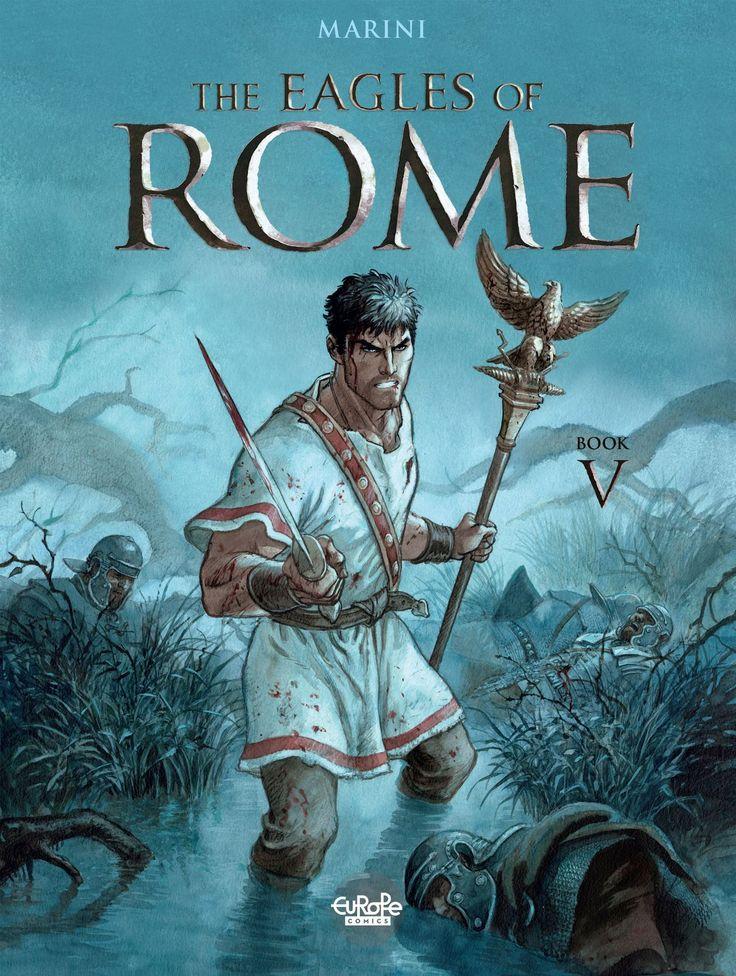 The Eagles of Rome Vol 5 #EuropeComics Release Date: 11/23/2016