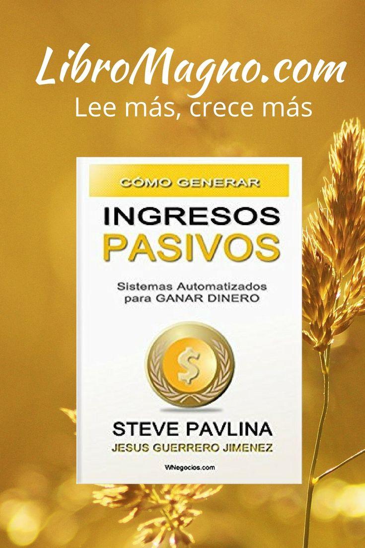 """#RecomiendoLeer """"Cómo generar ingresos Pasivos"""" de Steve Pavlina http://www.libromagno.com/2014/02/como-generar-ingresos-pasivos-steve.html"""