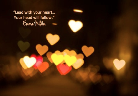 Lead with your heart quote, Emma Mildon www.emmamildon.com