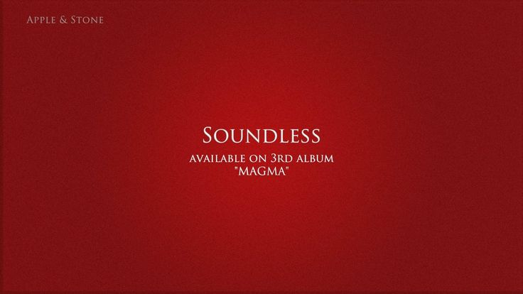 Apple & Stone - SOUNDLESS (3rd album - Magma) BUY on : Website (Album 10,- USD) - http://www.appleandstone.com