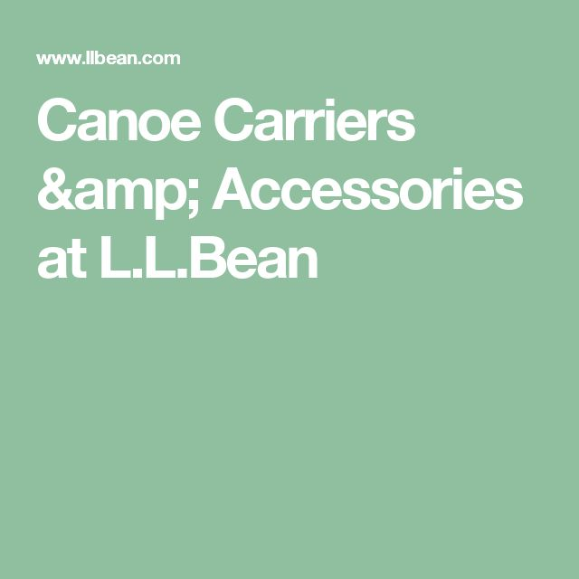 Canoe Carriers & Accessories at L.L.Bean