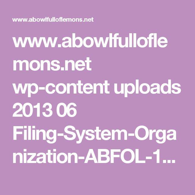 www.abowlfulloflemons.net wp-content uploads 2013 06 Filing-System-Organization-ABFOL-11.jpg