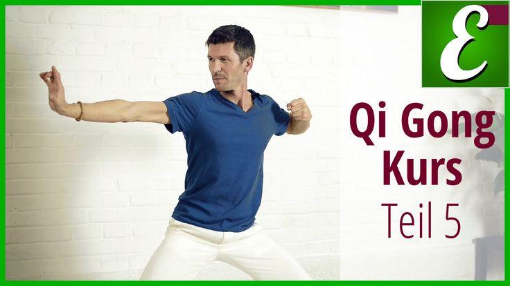 Qi Gong Übungen für Anfänger: Qigong Kurs Teil 5