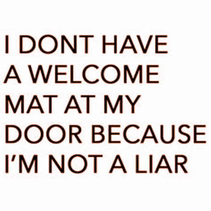 I don't have a welcome mat...