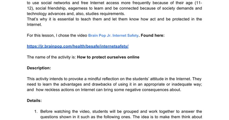 It is an activity designed from a already made video to show children how to learn about Internet safety