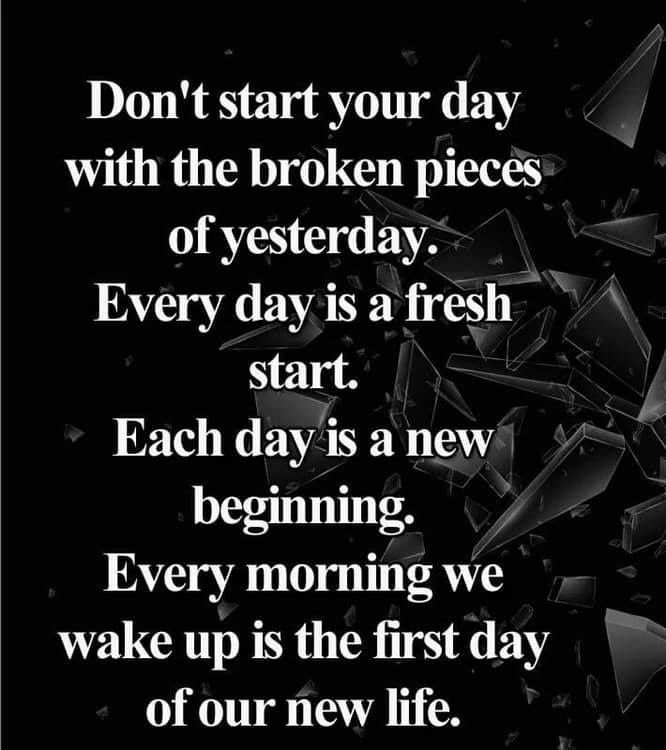Every Day Is A Fresh Start New Day Quotes Inspirational Memes New Day Quotes Motivational Memes Inspirational Memes