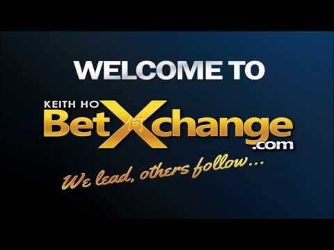 WELCOME TO KEITH HO BETXCHANGE !