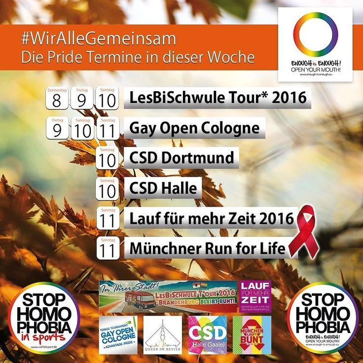 #Pride  Ab heute und noch das gesamte kommenden Wochenende über werden wieder bundesweite CSDs und Pride-Veranstaltungen stattfinden. Sportlich geht es dabei natürlich auch zu: Mit dem LAUF FÜR MEHR ZEIT 2016 und dem Münchner Run for life.  Hier ist unser Überblick für das letzte Augustwochenende  Abschlussveranstaltung der LesBiSchwule Tour 2016  Gay Open Cologne 2016  CSD Dortmund  CSD-Halle (Saale) 2016  LAUF FÜR MEHR ZEIT - Straßenfest & Benefizlauf zugunsten der AIDS-Hilfe Frankfurt…