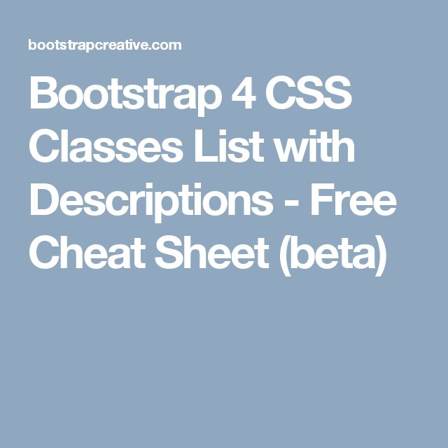 44 best bootstrap 4 css framework images on pinterest cheat bootstrap 4 css classes list with descriptions free cheat sheet beta malvernweather Gallery