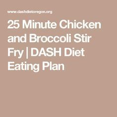 25 Minute Chicken and Broccoli Stir Fry | DASH Diet Eating Plan
