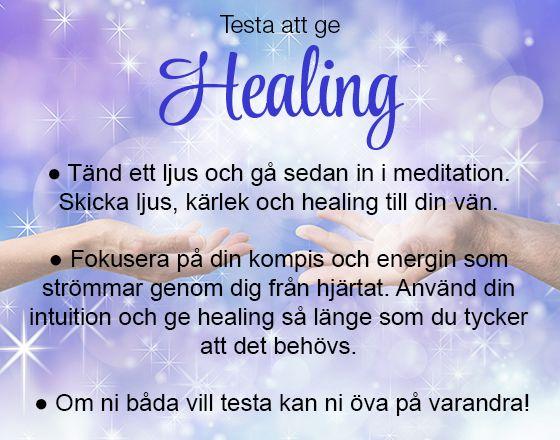 Testa att ge healing!