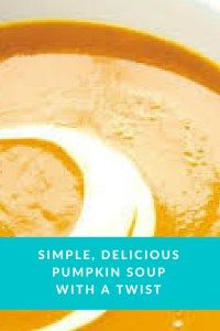 Simple, delicious pumpkin soup with a twist