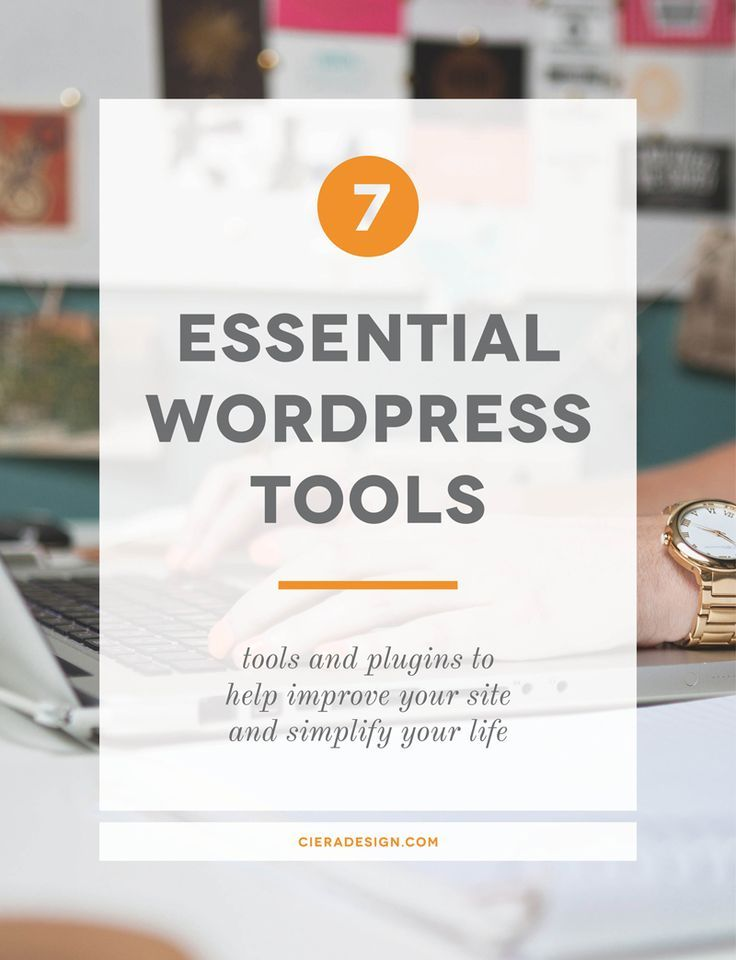 7 essential WordPress tools and plugins to help improve your site and simplify your life! // Make your life easier and your website better with these must-have WordPress plugins. If you've ever wondered how bloggers get that cool click to tweet feature, this post is for you.
