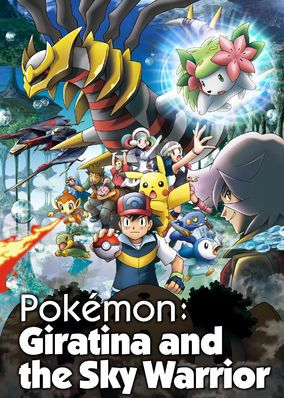 Pok?mon: Giratina and The Sky Warrior (2008) - Armed with a nefarious plan to gain control of Giratina and copy its abilities, the evil Zero plots to capture Shaymin and force the powerful Pokemon to take him to the mysterious Reverse World in this exciting anime feature.