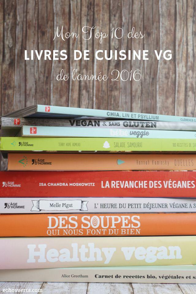 Livres cuisine végétarienne végétalienne 2016 echosverts.com