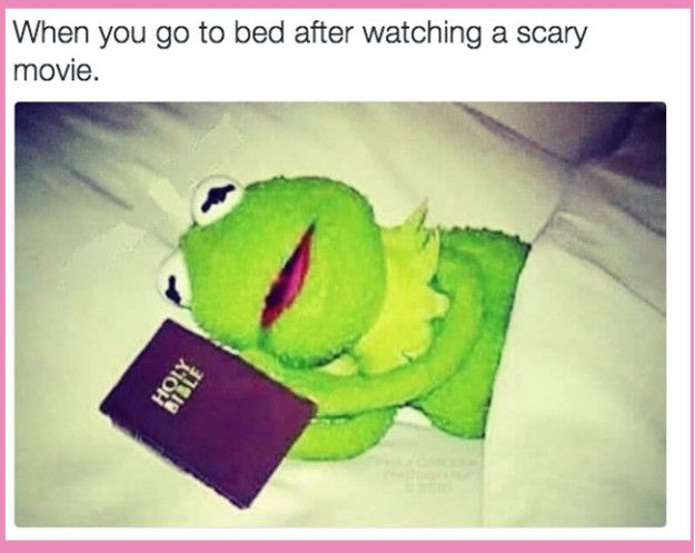And when you take all precautions possible, because you can't be too sure: | 17 Images For People Who Fucking Hate Scary Movies