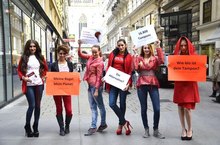 Breaking the bloody taboo in Vienna : ) Meine Regel. Mein Planet. Wie bio ist dein Tampon? Nachhaltige Frauenhygiene im Mainstream! www.erdbeerwoche.com