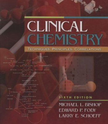 Clinical Chemistry: Techniques, Principles, Correlations (Bishop, Clinical Chemistry) PDF