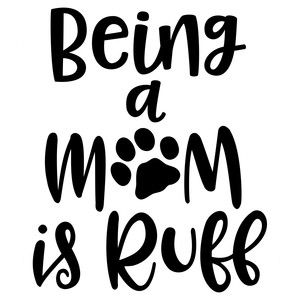 Silhouette Design Store - View Design #187852: being a dog mom is ruff