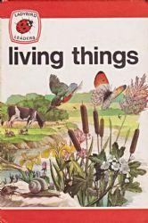 LIVING THINGS Vintage Ladybird Book Leaders Series 737 Matt Hardback 1979