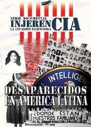 Injerencia La invasion silenciosa (Desaparecidos en América Latina) pelicula - Buscar con Google