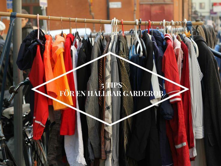 5 tips för en mer hållbar garderob