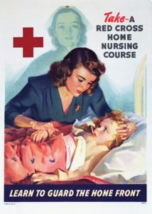 Take A Red Cross Home Nursing Course--Learn To Guard the Home Front<br /><br /><br /> Frederick Sands Brunner, c. World War II<br /><br /><br /> During World War II, the Red Cross Home Nursing course provided basic skills to care for the sick.