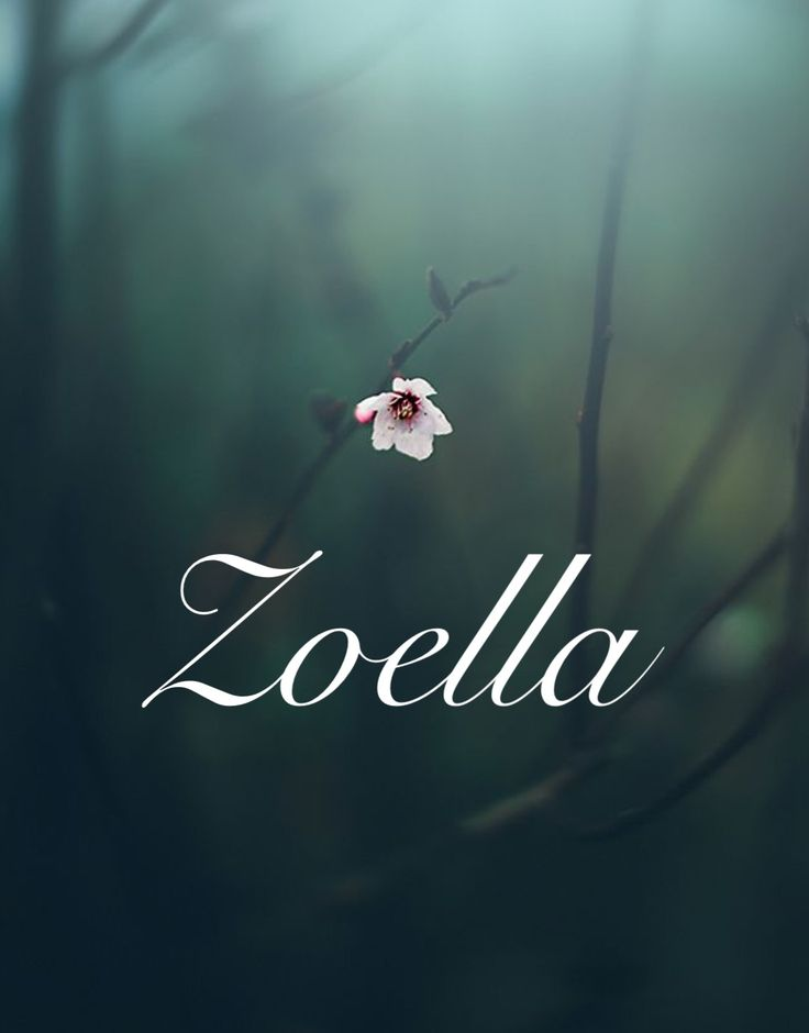 Zoella. Unique one of a kind names. Feminine names, Baby girl names. female strong whimsical boho names. Names that start with Z.