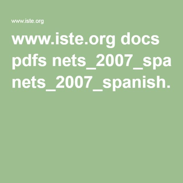 www.iste.org docs pdfs nets_2007_spanish.pdf?sfvrsn=2