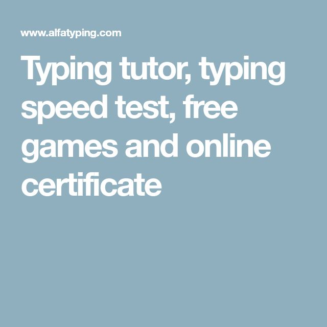 Typing tutor, typing speed test, free games and online certificate