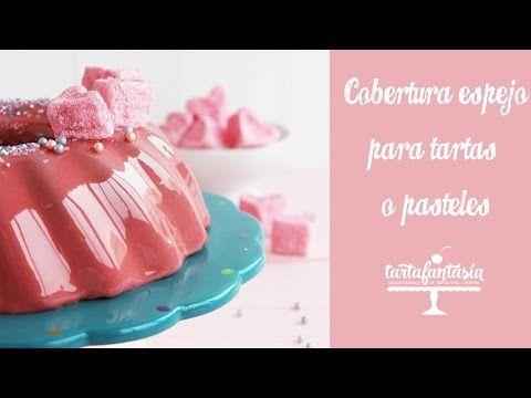 Cobertura Espejo para Tarta y Pasteles - TartaFantasía