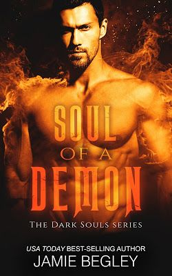 CELTICLADY'S REVIEWS: Soul of a Demon Dark Souls series, Book 3 by Jamie Begley Release Tour and Giveaway!