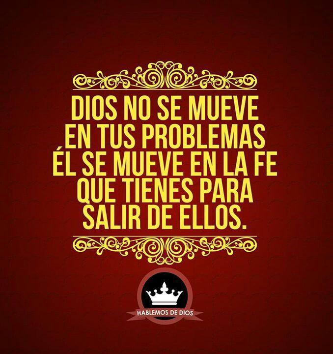 Dios no se mueve en tus problemas... Esto es lo que le falta a algunos entender...
