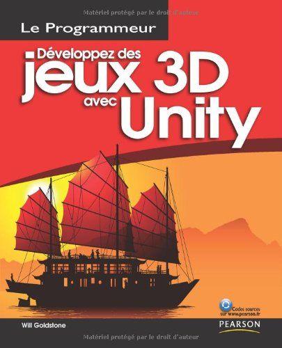 Developpez des jeux avec unity programmeur by Goldstone W. http://www.amazon.ca/dp/2744024260/ref=cm_sw_r_pi_dp_mRvvvb18Y68VX