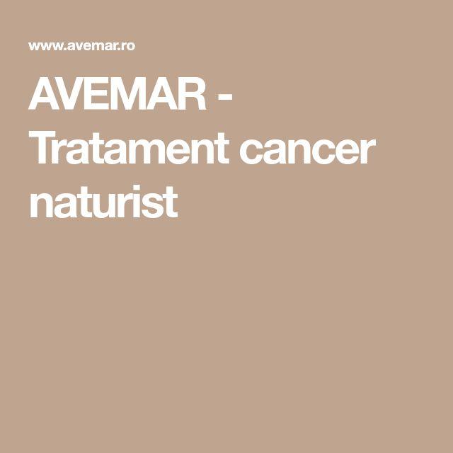 AVEMAR - Tratament cancer naturist