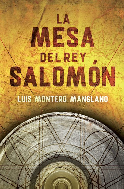 NOVETAT MARÇ 2015 A BIBLIOLLORET - La mesa del Rey Salomon de Luis Montero Manglano