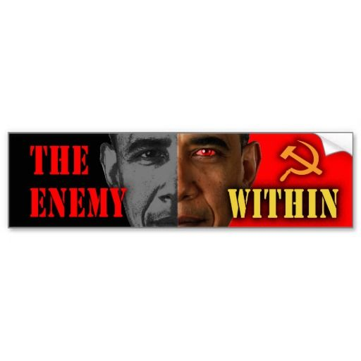 Anti obama the enemy within bumper sticker